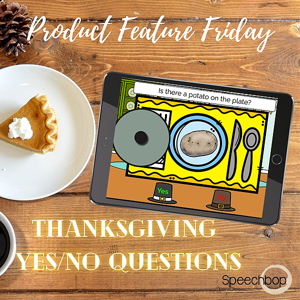 Product Feature Friday - Thanksgiving Yes/No Questions