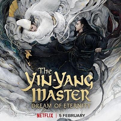 Nonton dan Download Film The Yin-Yang Master: Dream of Eternity (2020) Full Movie
