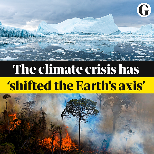 Climate crisis has shifted the Earth's axis, study shows