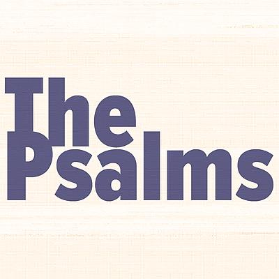 The Psalms (Blog)