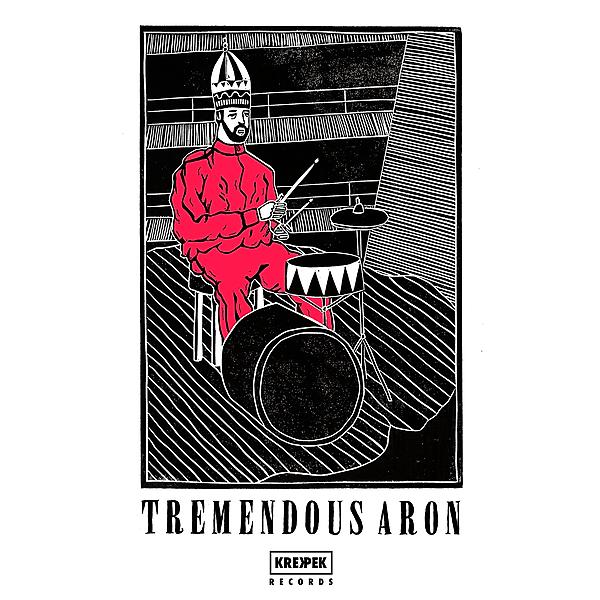 Tremendous Aron - Tremendous Aron (EP + Video)