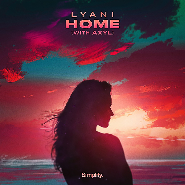 Lyani - Home (feat. AXYL)
