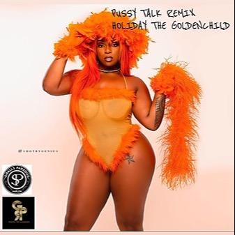 Pussy talk Remix (SoundCloud)