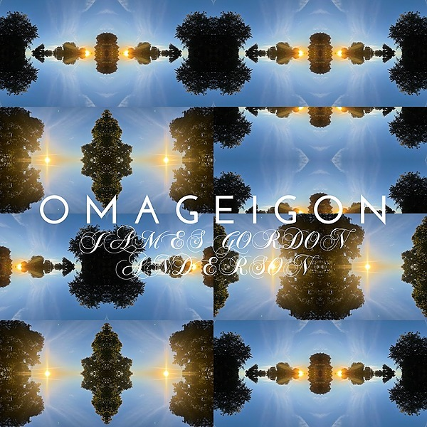 James Gordon Anderson Omageigon - HD Audio Album Link Thumbnail | Linktree