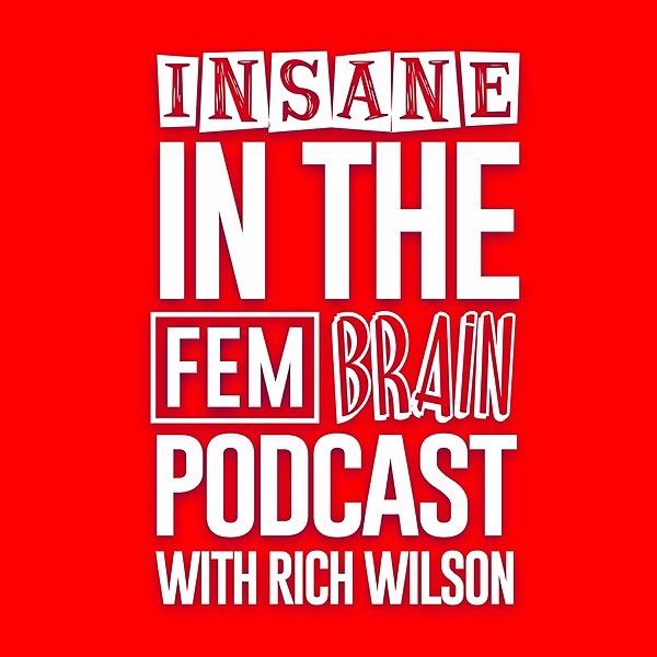 Rich Wilson Comedian Insane In The Fem Brain Link Thumbnail | Linktree