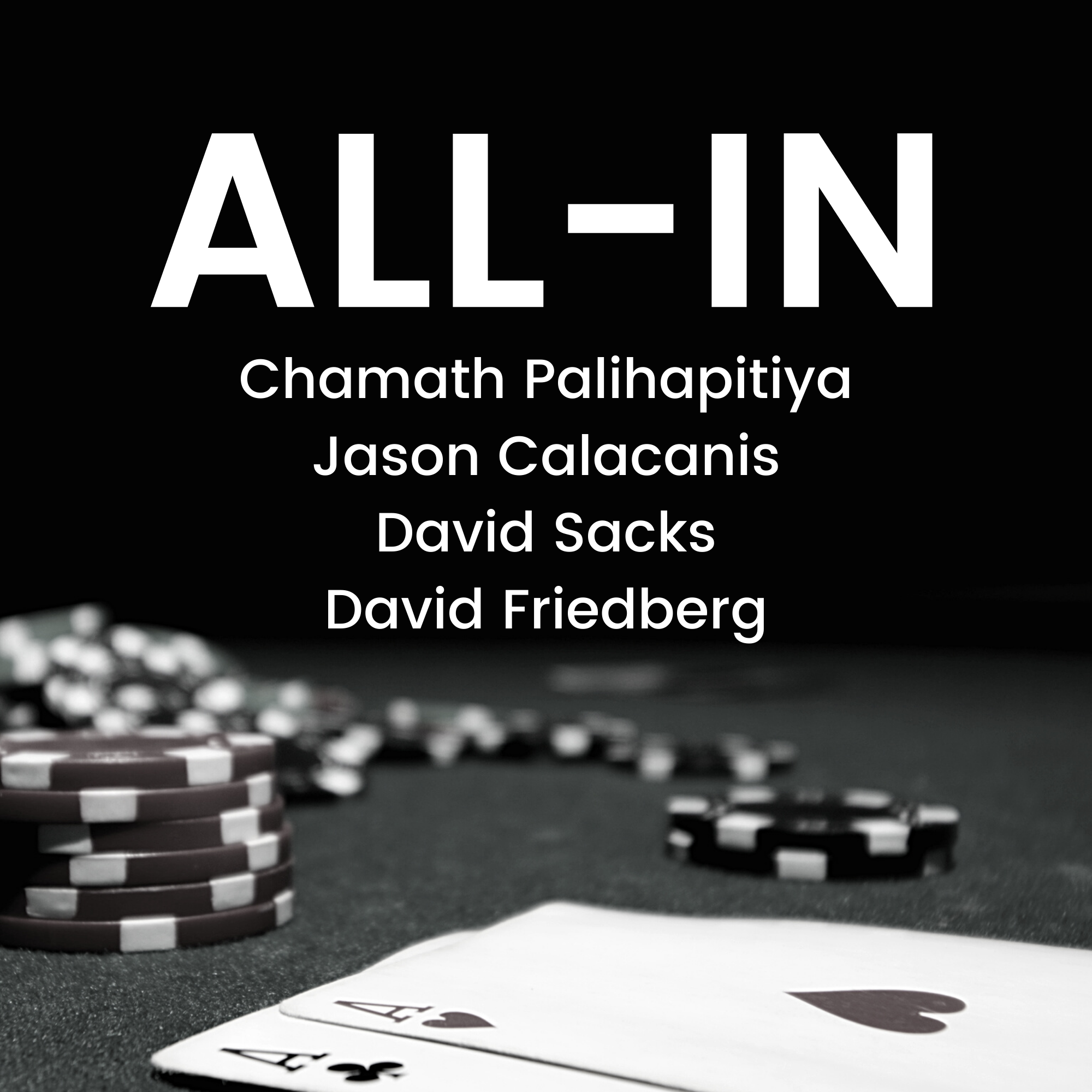 The All In Podcast with @chamath @davidsacks & @friedberg