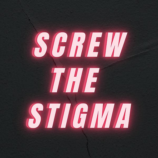 @ScrewTheStigma Profile Image | Linktree