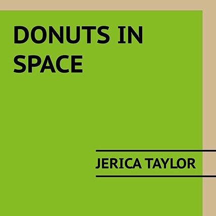 Jerica Taylor Get Donuts in Space Link Thumbnail   Linktree