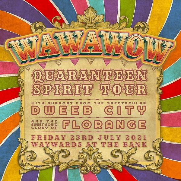 @wawawow SYD Tix POSTPONED TO 20TH NOV: WAWAWOW at Waywards w DWEEB CITY + Florange Link Thumbnail | Linktree