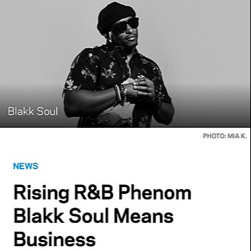 """Rising R&B Phenom Blakk Soul Means Business"" - Grammy.com"