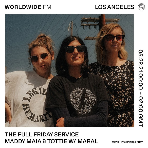 """Worldwide FM - """"The Full Friday Service"""" SOS Music w/ Guest Maral"""