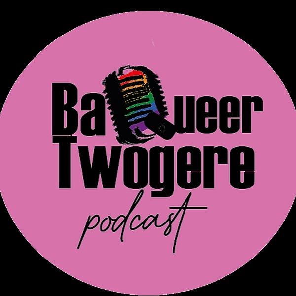 @Far_Uganda Ba Queer Twogere Podcast Link Thumbnail | Linktree