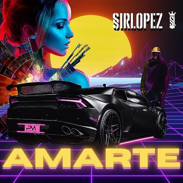 @sirlopezmusic AMARTE - SIRLOPEZ / DEEZER Link Thumbnail | Linktree