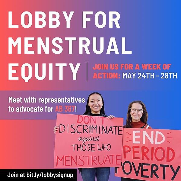 Lobby for Menstrual Equity (California's AB 367)