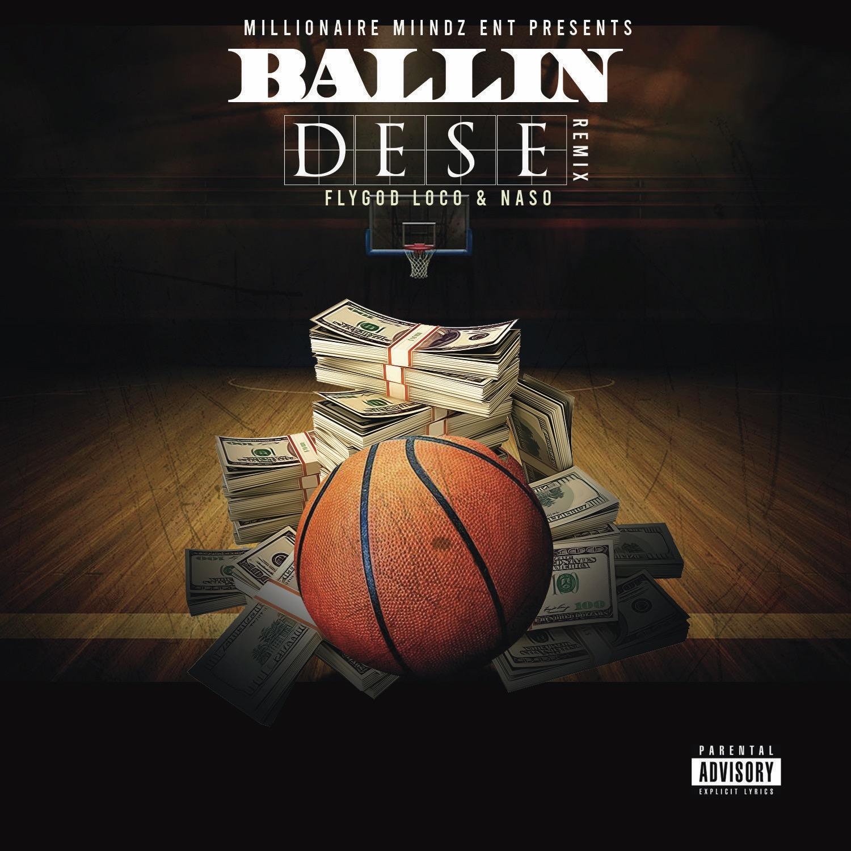 """""""Ballin Dese Freestyle"""" on Spotify."""