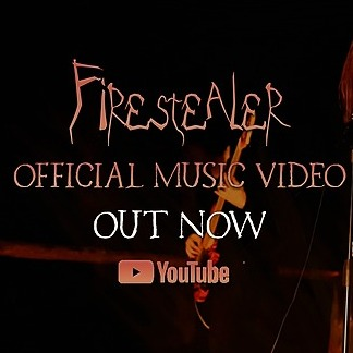 'Firestealer' OFFICIAL MUSIC VIDEO