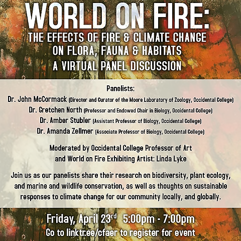 VIRTUAL PANEL: World on Fire - The Effects of Fire & Climate Change on Flora, Fauna, & Habitats