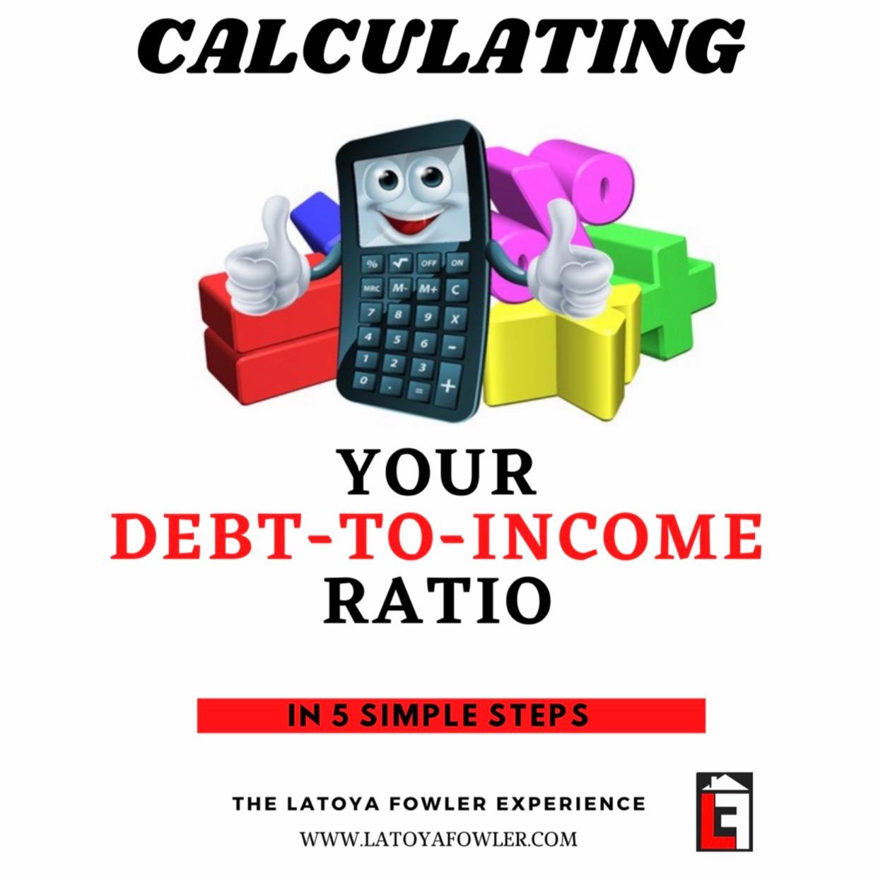 E-Workbook: Calculating your Debt-to-Income Ratio