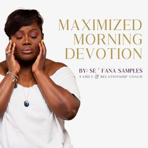 Maximized Morning Devotional