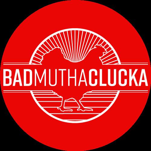 BAD MUTHA CLUCKA (bmc_westcovina) Profile Image | Linktree
