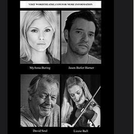 Word Theatre Festive Concert with David Soul, Lizzie Ball, Jason Butler Harner Myanna Buring  December 20th 12pm PST/8pm GMT