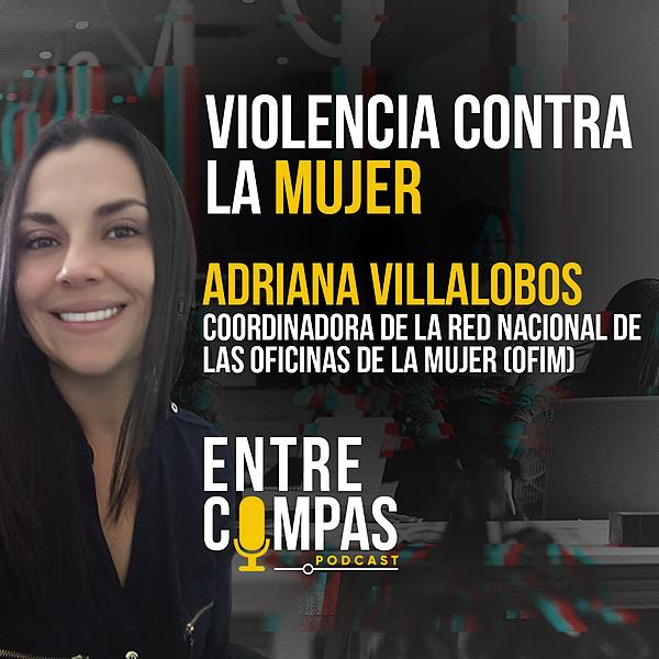 ENTRE COMPAS PODCAST Violencia Contra la Mujer / Adriana Villalobos OFIM Link Thumbnail   Linktree