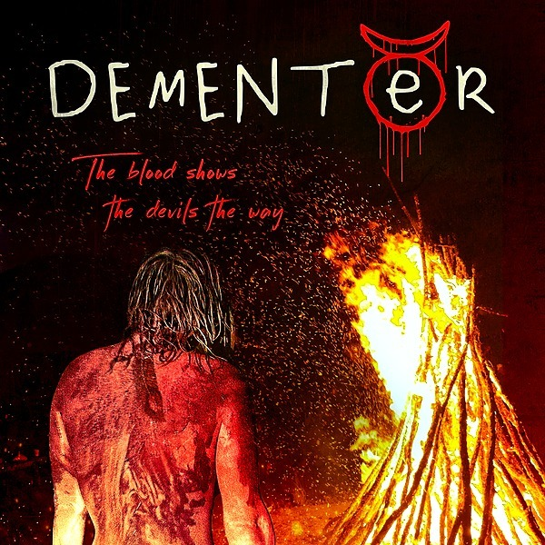 DEMENTER - Now Streaming - Watch Trailer Here!
