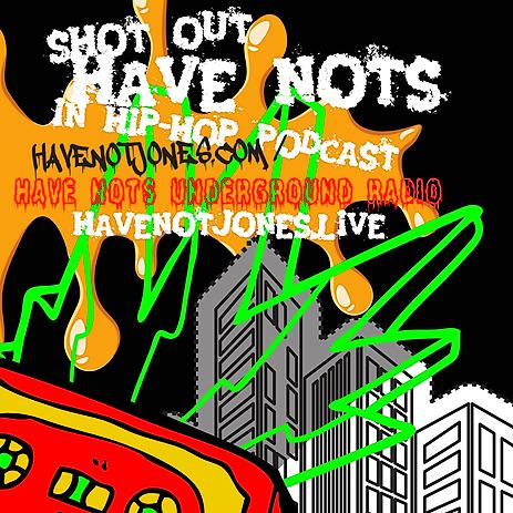 @HAVENOTJONES ITUNES - SHOT OUT HAVE NOTS IN HIP HOP Link Thumbnail | Linktree