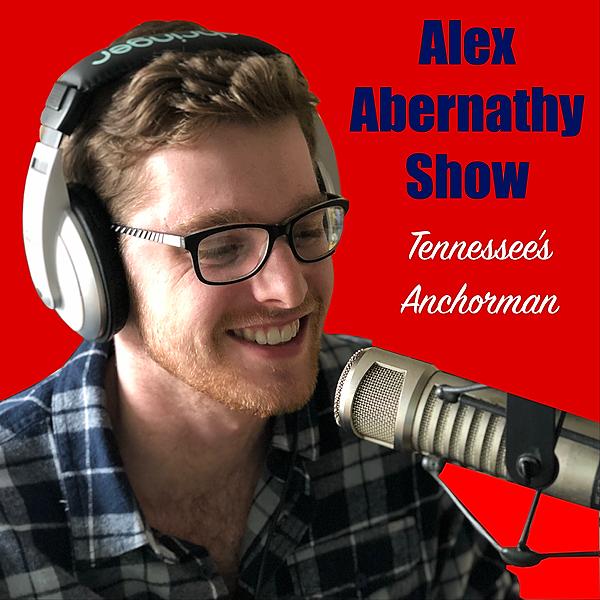 The Alex Abernathy Show (tnanchorman) Profile Image   Linktree