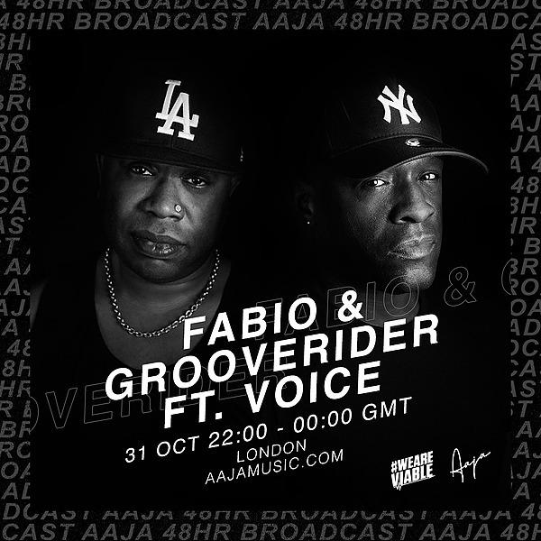 AAJA 48hr livestream - Fabio & Grooverider + VoicemC - 31 10 2020