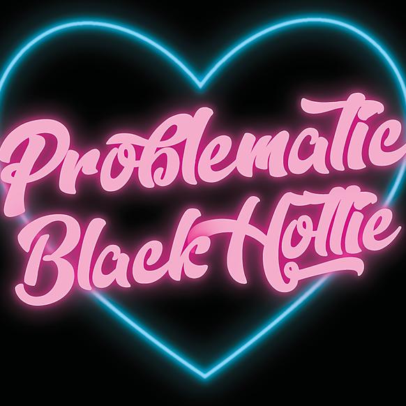 @problematicblackhottie Profile Image | Linktree