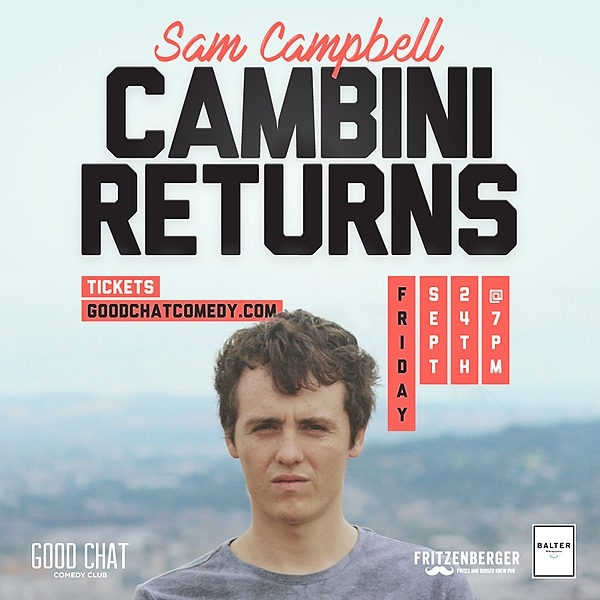 @goodchatcomedy Get tickets to Sam Campbell | Cambini Returns [Sep 24] Link Thumbnail | Linktree