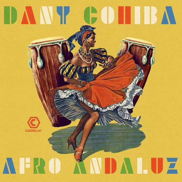 Afro Andaluz- Dany Cohiba