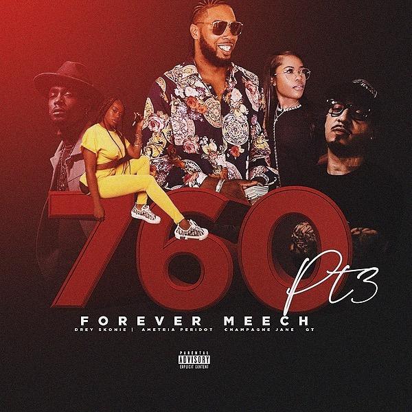 "@dreyskonie (VIDEO🎬) Forever Meech ""760 Music"" ft. GT, Drey Skonie, Champagne Jane, Ametria Peridot Link Thumbnail | Linktree"