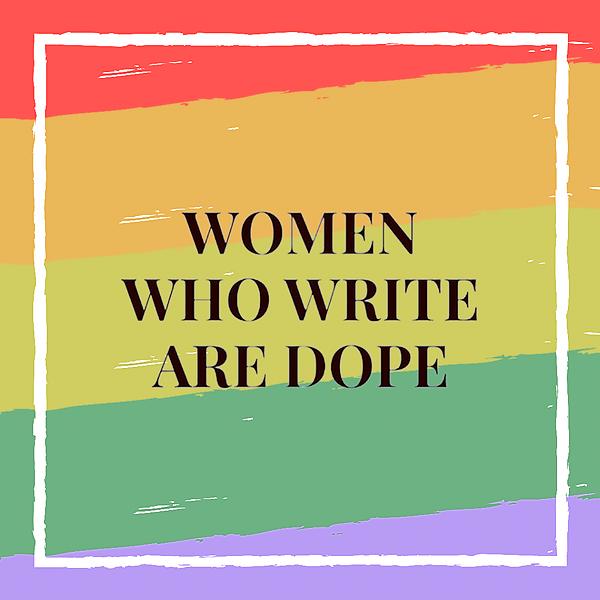 Women Who Write Are Dope (womenwhowritearedope) Profile Image | Linktree