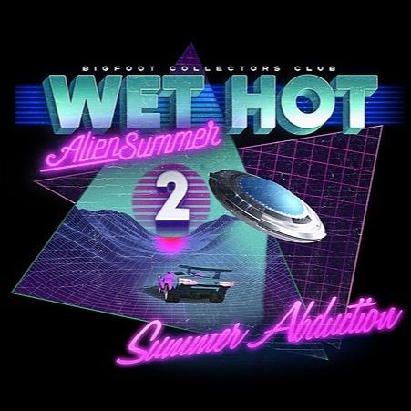 Bigfoot Collectors Club Wet Hot Alien Summer 2 by James Mulholland  Link Thumbnail | Linktree