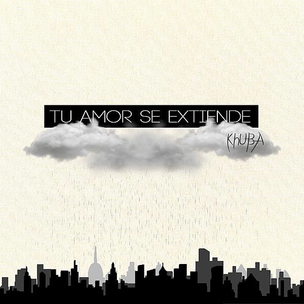 """@KhUBA Álbum Instrumental """"Tu amor se extiende"""" Link Thumbnail   Linktree"""