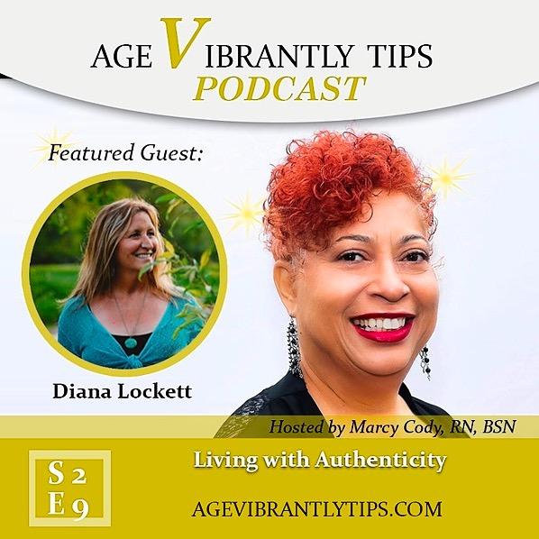 Age Vibrantly Tips Podcast S2E9 Diana Lockett Living Authentically  Link Thumbnail | Linktree