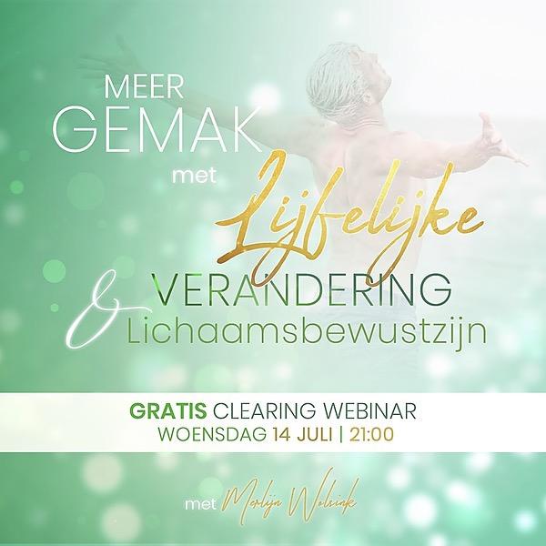 @merlijnwolsinknl Meer Gemak met Lijfelijke Verandering & Lichaamsbewustzijn | Gratis Clearing Webinar | woensdag 14 juli 21:00 Link Thumbnail | Linktree