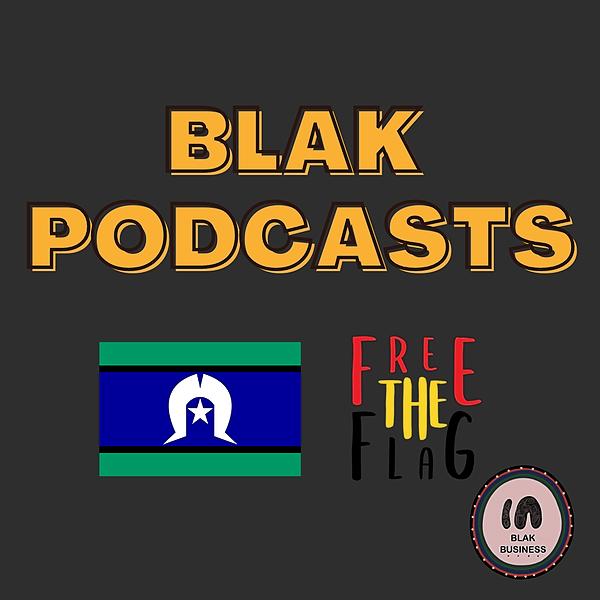 Blak Podcast Playlist