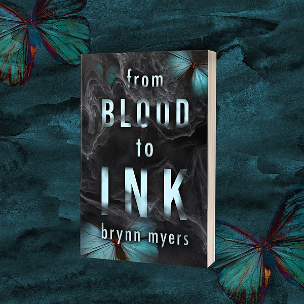 From Blood to Ink  AVAILABLE NOW!