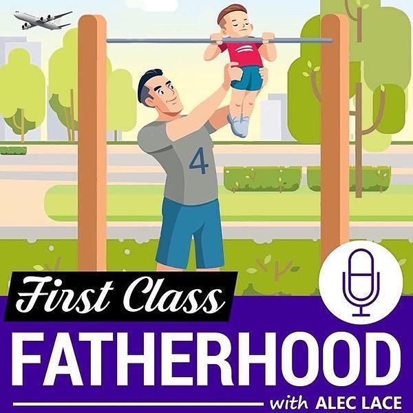 First Class Fatherhood (alec_lace) Profile Image | Linktree