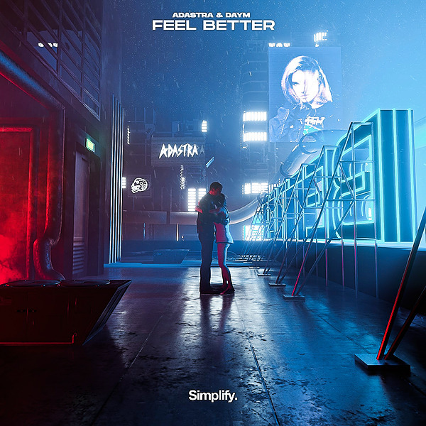 Adastra & Daym - Feel Better