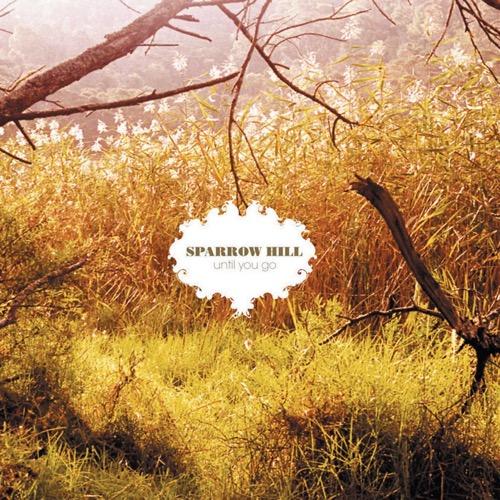 Until You Go | Sparrow Hill | Apple Music