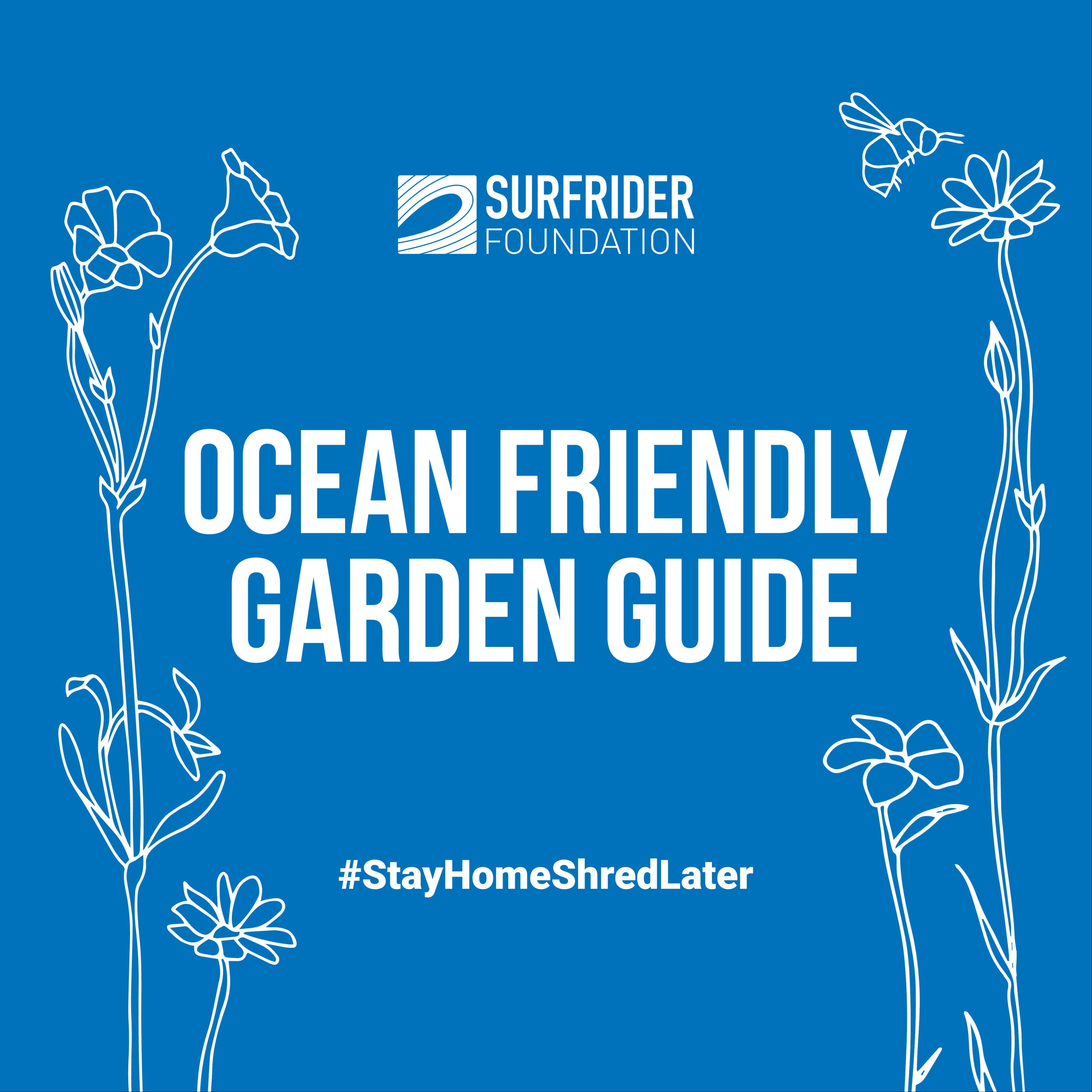#OceanFriendly Garden Guide