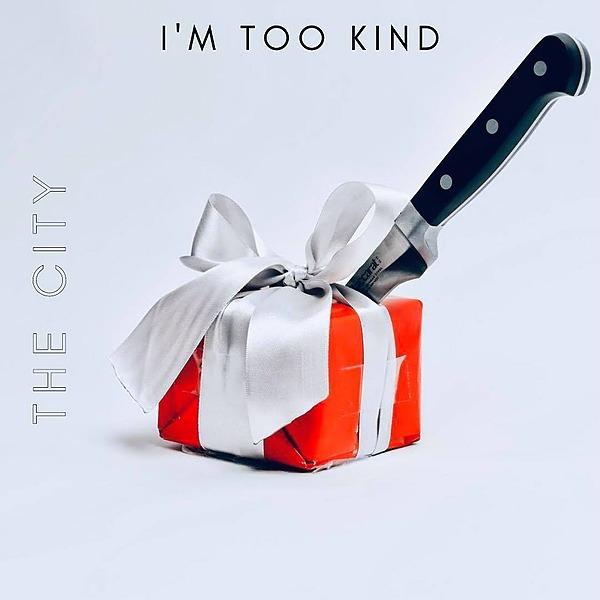 I'm Too Kind - Video