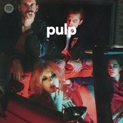 """🎧 Spotify Playlist: pulp """"Raw and unfiltered rock from the underground."""" 🤘"""