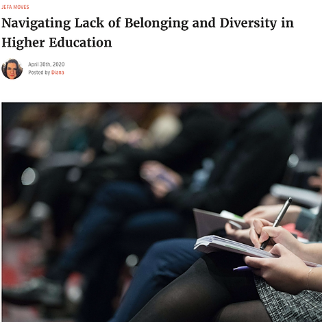 Navigating Lack of Belonging and Diversity in Higher Education