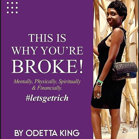 """odettaking.com 973-842-7927 Pre-order your copy of my next upcoming book """"This is why you're BROKE! #letsgetrich"""" Link Thumbnail 