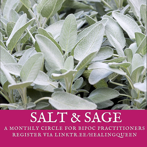 @healingqueen Salt & Sage - A monthly circle for BIPOC practitioners. Next meeting 9/26, 7 pm EST / 4 pm PST Link Thumbnail   Linktree